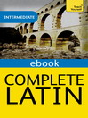 Complete Latin (Learn Latin with Teach Yourself) (eBook)