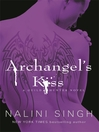 Archangel's Kiss (eBook): Guild Hunter Series, Book 2
