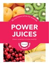 Power Juices (eBook): 50 nutritious juices for exercise