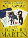 Wild Cards (eBook): Aces Abroad