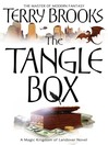 The Tangle Box (eBook): Magic Kingdom of Landover Series, Book 4
