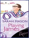Playing James (eBook)