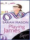 Playing James (eBook)