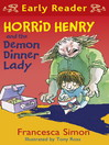 Horrid Henry and the Demon Dinner Lady (eBook)