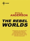 The Rebel Worlds (eBook)
