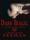 Dark Magic (eBook): Dark Series, Book 4