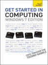 Get Started in Computing (eBook): Windows 7 Edition