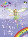 Louise The Lily Fairy (eBook): Rainbow Magic: The Flower / Petal Fairies Series, Book 3