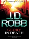 Glory in Death (eBook): In Death Series, Book 2