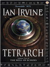 Tetrarch (eBook): Well of Echoes Series, Book 2