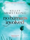 No Humans Involved (eBook): Women of the Otherworld Series, Book 7
