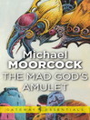 The Mad God's Amulet (eBook)