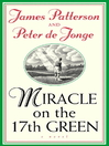 Miracle on the 17th Green (eBook)