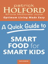 A Quick Guide to Smart Food for Smart Kids (eBook)