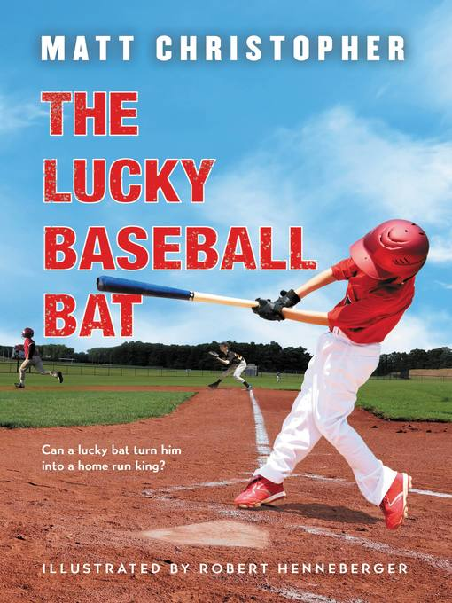 The Lucky Baseball Bat (eBook): 50th Anniversary Commemorative Edition