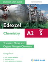 Edexcel A2 Chemistry Student Unit Guide (New Edition) (eBook): Unit 5 Transition Metals and Organic Nitrogen Chemistry