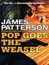 Pop Goes the Weasel (eBook): Alex Cross Series, Book 5