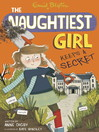 The Naughtiest Girl Keeps a Secret (eBook): Naughtiest Girl Series, Book