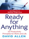 Ready For Anything (eBook): 52 Productivity Principles for Work and Life