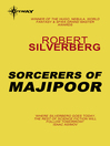 Sorcerers of Majipoor (eBook): Lord Prestimion Series, Book 1
