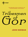 Tribesmen of Gor (eBook): Gor Series, Book 10