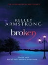 Broken (eBook): Women of the Otherworld Series, Book 6