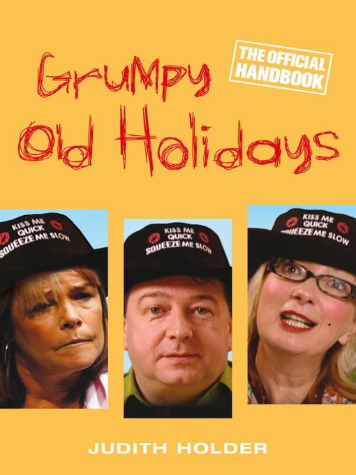 Grumpy Old Holidays (eBook): The Official Handbook