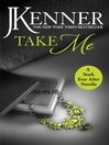 Take Me (eBook): A Stark e-novella