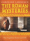 The Fugitive from Corinth (eBook): Roman Mystery Series, Book 10