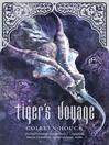 Tiger's Voyage (eBook): Tiger's Curse Series, Book 3