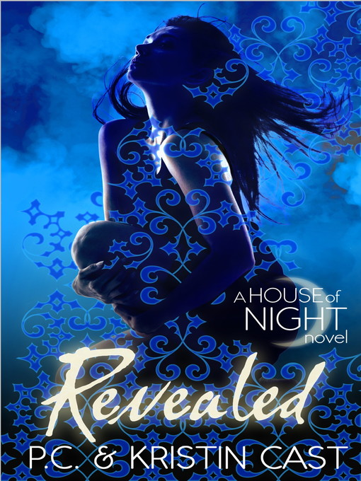 Revealed (eBook): House of Night Series, Book 11