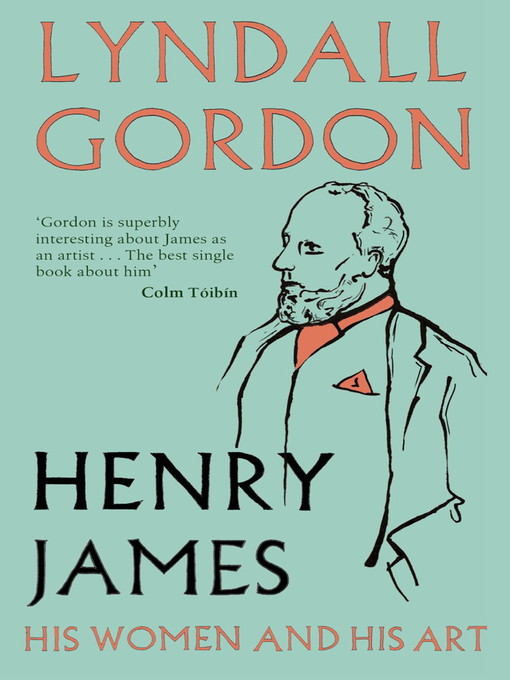 Henry James (eBook): His Women and His Art