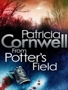 From Potter's Field (eBook): Kay Scarpetta Series, Book 6