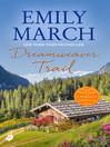 Dreamweaver Trail (eBook): Eternity Springs Series, Book 8