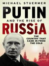 Putin And The Rise Of Russia (eBook)