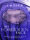 My Forbidden Face (eBook)