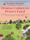 Drama Comes to Prior's Ford (eBook): Prior's Ford Series, Book 2