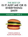The Best of is it Just Me or is Everything Shit (eBook)
