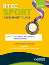 BTEC Sport Level 2 Assessment Guide (eBook): Unit 3 The Mind and Sports Performance