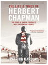The Life and Times of Herbert Chapman (eBook)