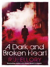 A Dark and Broken Heart (eBook)