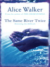 The Same River Twice (eBook)