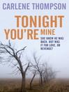 Tonight You're Mine (eBook)