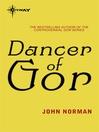 Dancer of Gor (eBook): Gorean Saga Series, Book 22