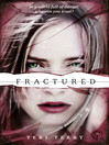 Fractured (eBook): Slated Series, Book 2