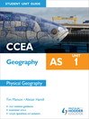 CCEA Geography AS Student Unit Guide (eBook): Unit 1 Physical Geography