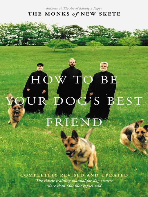 How to Be Your Dog's Best Friend (eBook): A Training Manual for Dog Owners