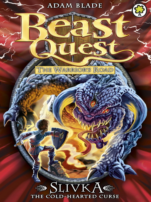 Slivka the Cold-Hearted Curse (eBook): Beast Quest: The Warrior's Road Series, Book 3