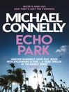 Echo Park (eBook): Harry Bosch Series, Book 12