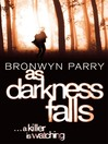 As Darkness Falls (eBook): Dungirri Series, Book 1